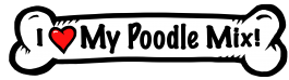I love my Poodle Mix Dog Bone Sticker